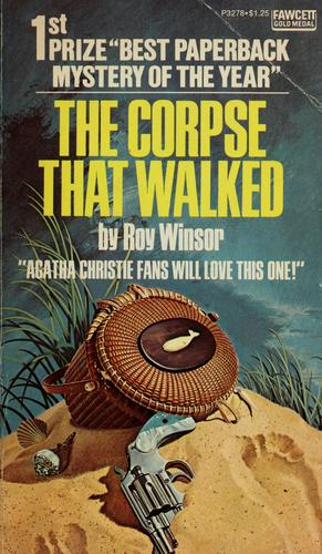 The corpse that walked by Roy Winsor