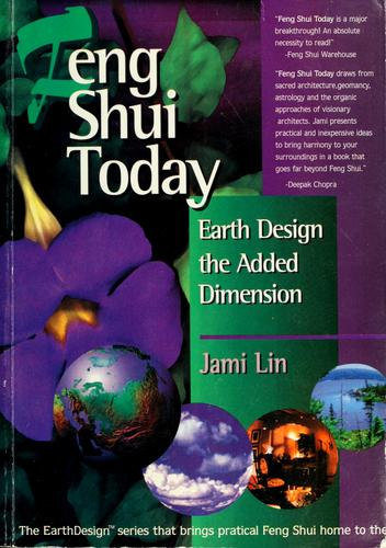 Feng shui today by Jami Lin