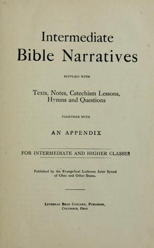 Intermediate Bible narratives by Evangelical Lutheran Joint Synod of Ohio and Other States
